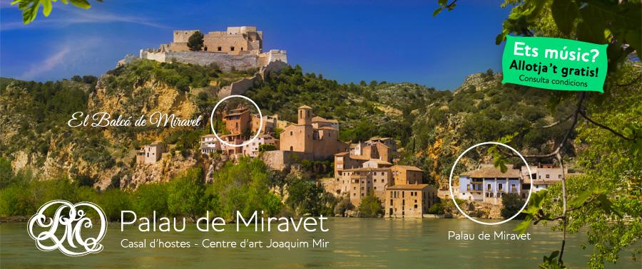 Palau de Miravet, centre d'art Joaquim Mir; allotjament amb encant