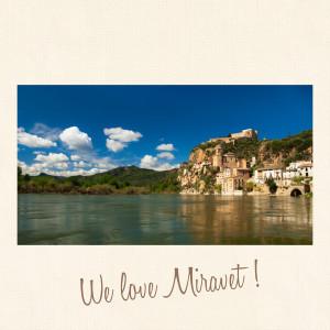 We love Miravet
